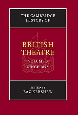 The Cambridge History of British Theatre PDF