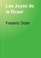 Las Joyas de la Roser: drama en tres actes y en vers