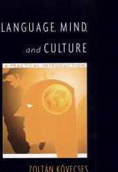 Language, Mind, and Culture: A Practical Introduction