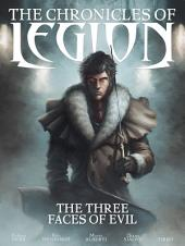 The Chronicles of Legion: The Three Faces of Evil
