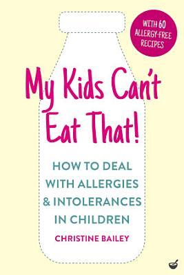 My Kids Can t Eat That   EBK