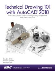 Technical Drawing 101 with AutoCAD 2018 PDF