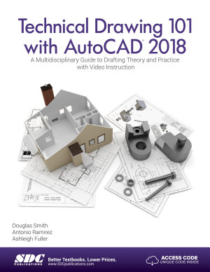 Technical Drawing 101 with AutoCAD 2018