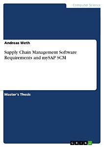 Supply Chain Management Software Requirements and MySAP SCM PDF