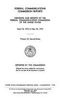 Federal Communications Commission Reports. Decisions and Reports of the Federal Communications Commission of the United States