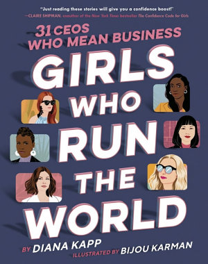 Girls Who Run the World  31 CEOs Who Mean Business