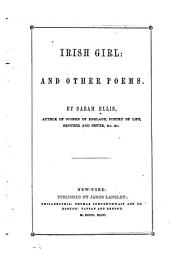 Irish Girl: And Other Poems