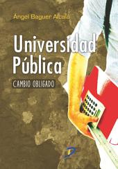 Universidad Pública: Cambio obligado