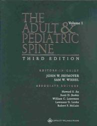 The Adult and Pediatric Spine PDF