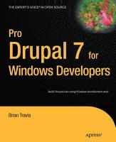 Pro Drupal 7 for Windows Developers PDF