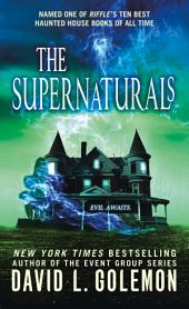The Supernaturals: Volume 1
