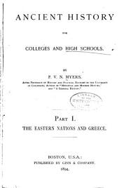 Ancient History for Colleges and High Schools: Volumes 1-2
