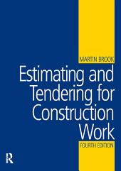 Estimating and Tendering for Construction Work: Edition 4