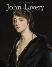 John Lavery: 138 Paintings