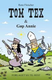 Tom Tex #4: Tom Tex og Gøp Annie