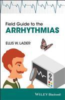 Field Guide to the Arrhythmias PDF