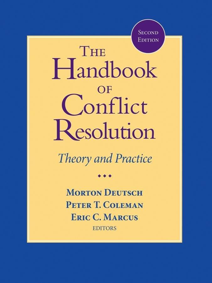The Handbook of Conflict Resolution