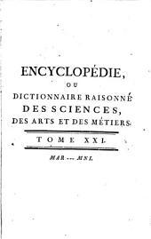 Encyclopédie, ou Dictionnaire raisonné des sciences, des arts et des métiers: Mar-Mni