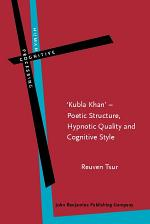 'Kubla Khan' Poetic Structure, Hypnotic Quality, and Cognitive Style