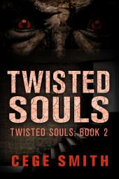 Twisted Souls (Twisted Souls #2)