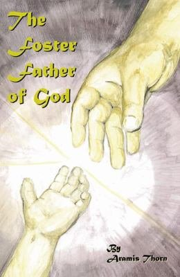 The Foster Father of God