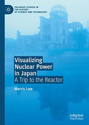 Visualizing Nuclear Power in Japan PDF