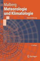 Meteorologie und Klimatologie: Eine Einführung, Ausgabe 5