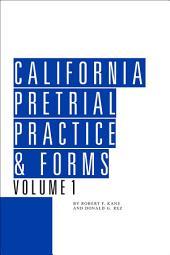 California Pretrial Practice & Forms: Edition 11