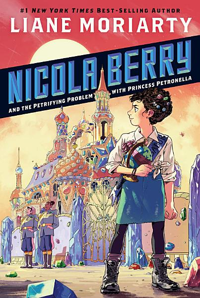 Download Nicola Berry and the Petrifying Problem with Princess Petronella  1 Book