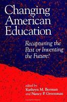 Changing American Education PDF