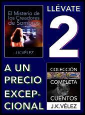 Llévate 2 a un Precio Excepcional: El Misterio de los Creadores de Sombras y Colección Completa Cuentos