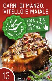 Carni di Manzo, Vitello e Maiale: Spadellandia