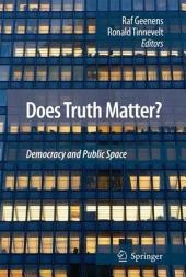 Does Truth Matter?: Democracy and Public Space