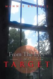 From The Eyes Of A Target