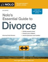 Nolo's Essential Guide to Divorce: Edition 6