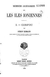 Recherches archéologiques sur les îles ioniennes: Volume2