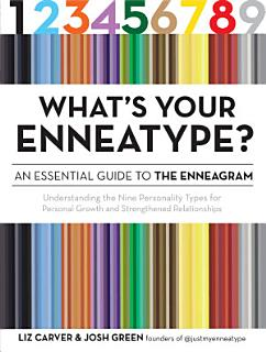 What s Your Enneatype  An Essential Guide to the Enneagram Book