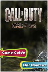 Call of Duty 5 World at War Game Guide