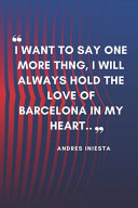 ANDRES INIESTA Quote Notebook For Fc Barcelona Fans