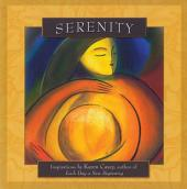 Serenity: Inspirations by Karen Casey, author of Each Day a New Beginning