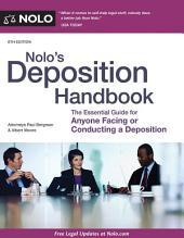 Nolo's Deposition Handbook: Edition 6
