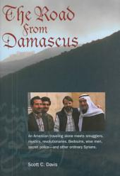 The Road from Damascus: A Journey Through Syria