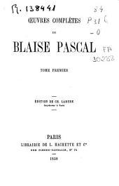 Oeuvres complètes de Blaise Pascal: Volume1