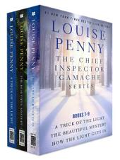 The Chief Inspector Gamache Series: Books 7-9
