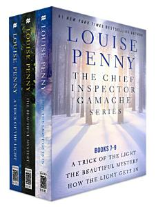 The Chief Inspector Gamache Series  Books 7 9 Book
