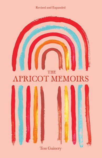 Download The Apricot Memoirs Book