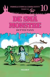 De små monstre #10: Duttes tann
