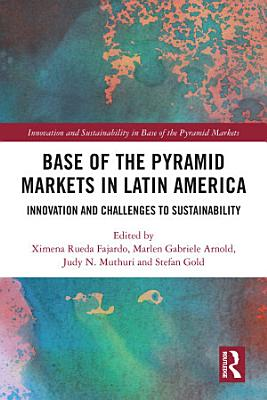 Base of the Pyramid Markets in Latin America