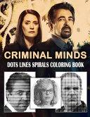 Criminal Minds Dots Lines Spirals Coloring Book