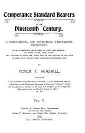 Temperance Standard Bearers of the Nineteenth Century: A Biographical and Statistical Temperance Dictionary ...